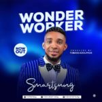 Download Music: Smartsung – Wonder Worker | @mcflamezy
